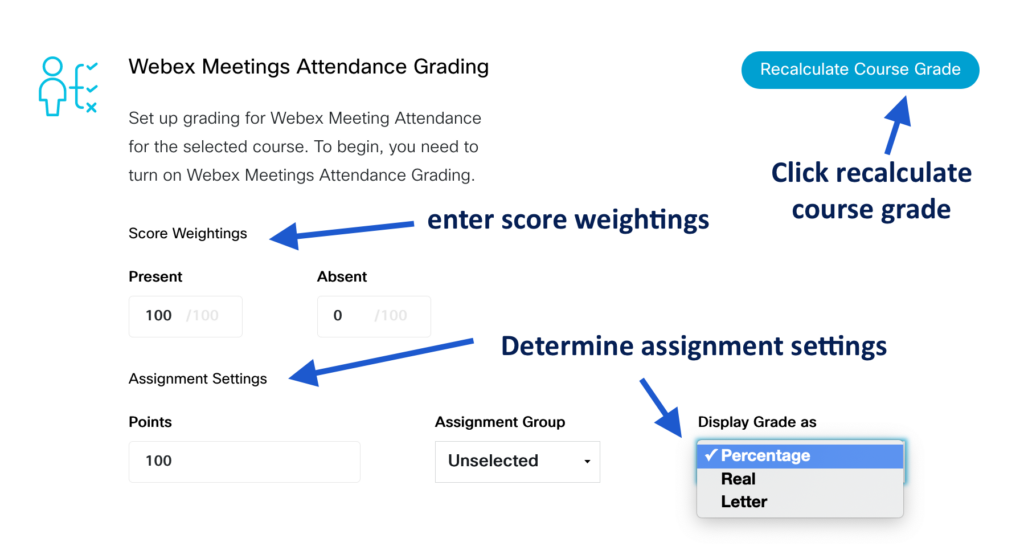 Steps to recalculate grades in Webex Meetings Attendance Grading