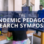 Pandemic pedagogy research symposium
