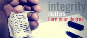 Integrity matters earn your degree with a person holding a slip of paper