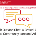 Reach out and chat: A critical case for virtual community-care and adjourning, Dr. Terah J. Stewart