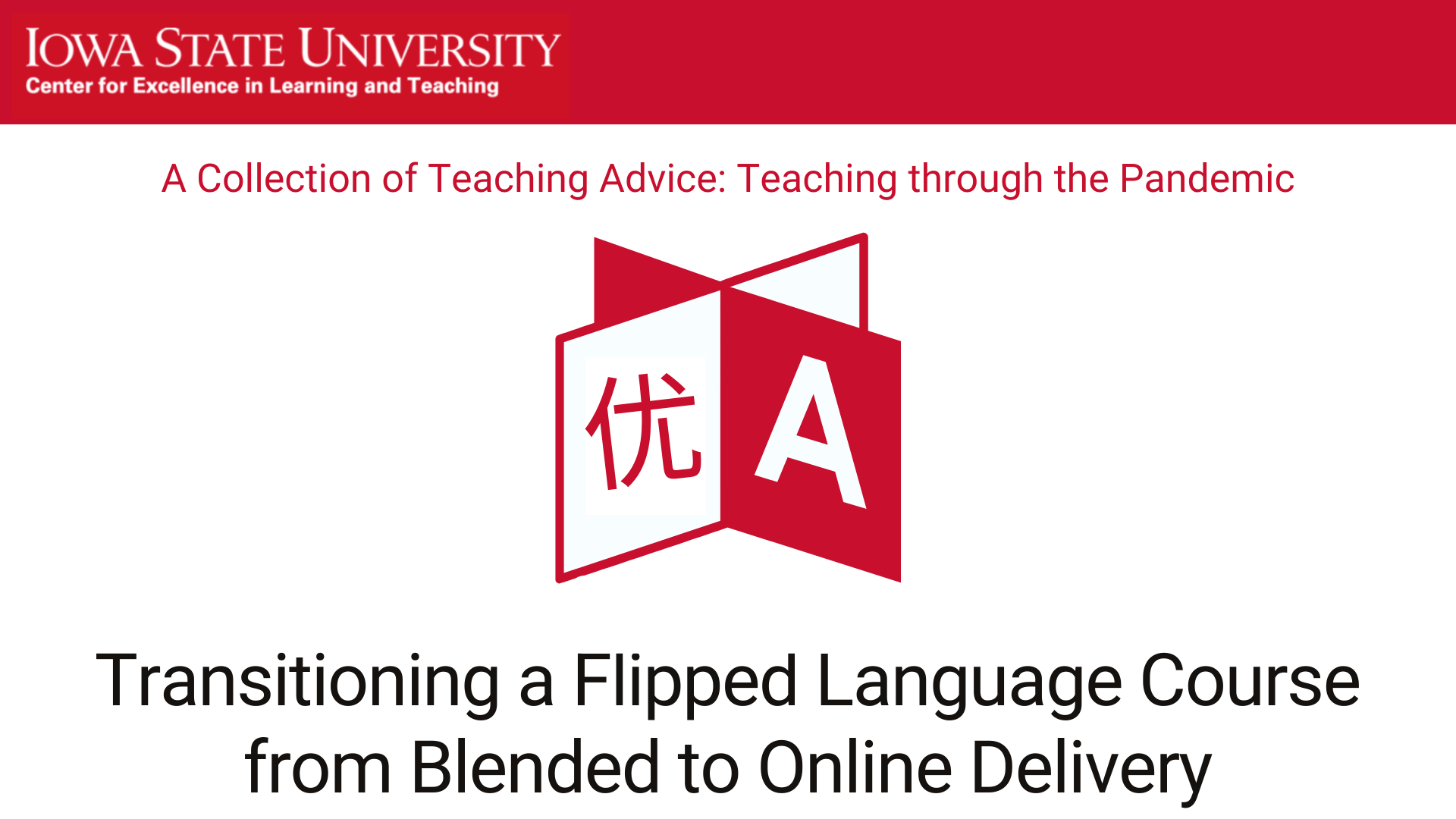 Transitioning a flipped language course from blended to online delivery, Dr. Shenglan Zhang